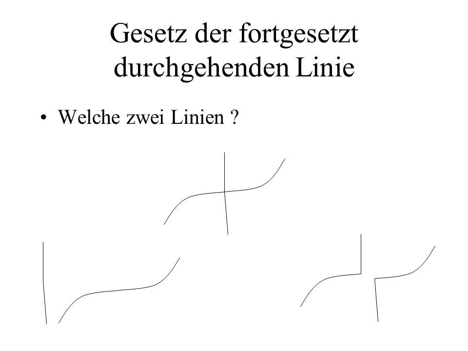 Gesetz der fortgesetzt durchgehenden Linie Welche zwei Linien ?