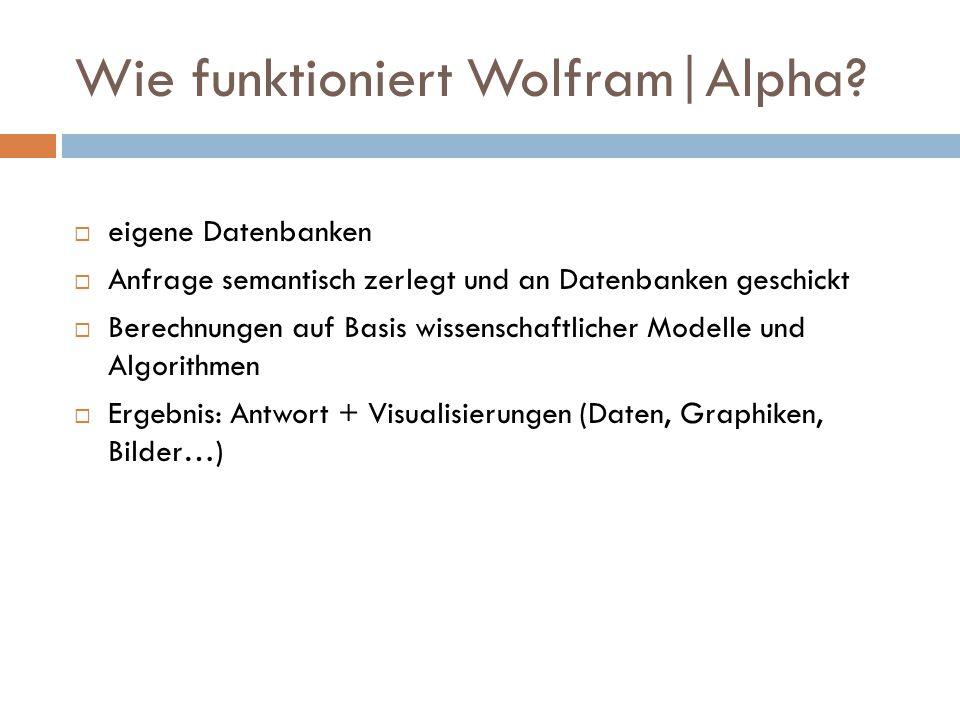 Wie funktioniert Wolfram|Alpha.