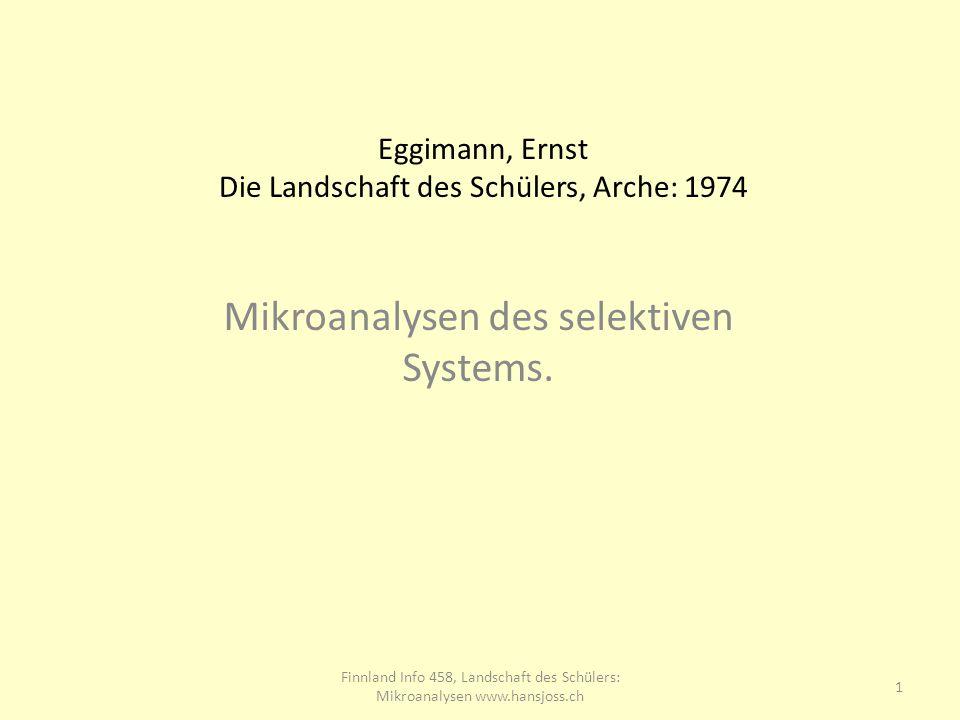 Eggimann, Ernst Die Landschaft des Schülers, Arche: 1974 Mikroanalysen des selektiven Systems.