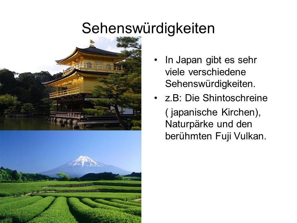 Sehenswürdigkeiten In Japan gibt es sehr viele verschiedene Sehenswürdigkeiten.
