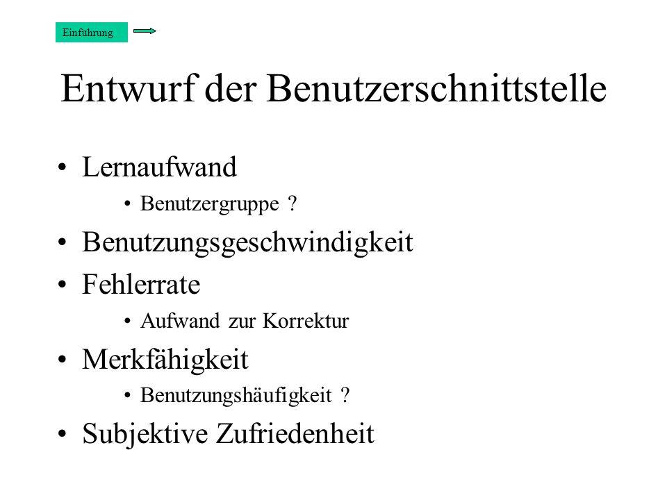 Entwurf der Benutzerschnittstelle Lernaufwand Benutzergruppe .
