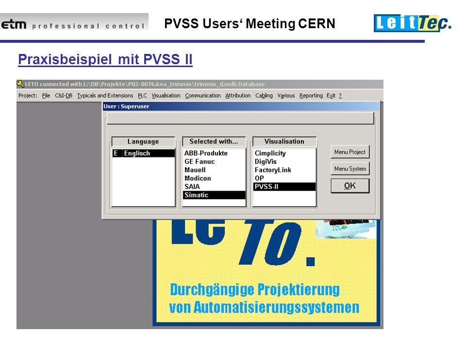 PVSS Users' Meeting CERN Praxisbeispiel mit PVSS II