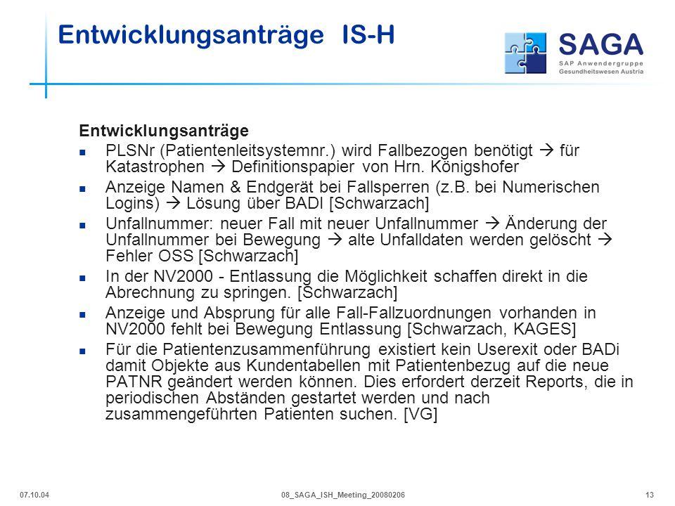 07.10.0408_SAGA_ISH_Meeting_2008020613 Entwicklungsanträge PLSNr (Patientenleitsystemnr.) wird Fallbezogen benötigt  für Katastrophen  Definitionspa