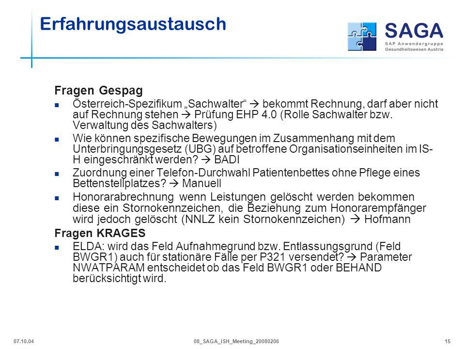 """07.10.0408_SAGA_ISH_Meeting_2008020615 Fragen Gespag Österreich-Spezifikum """"Sachwalter""""  bekommt Rechnung, darf aber nicht auf Rechnung stehen  Prüf"""