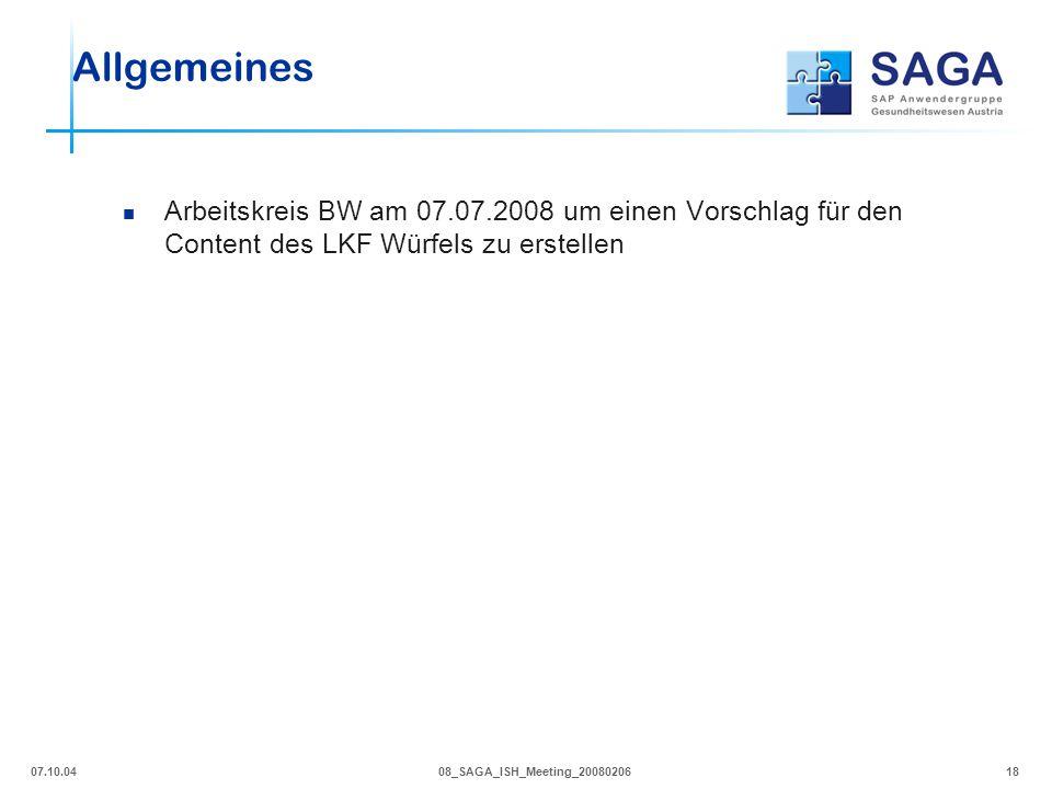 07.10.0408_SAGA_ISH_Meeting_2008020618 Allgemeines Arbeitskreis BW am 07.07.2008 um einen Vorschlag für den Content des LKF Würfels zu erstellen