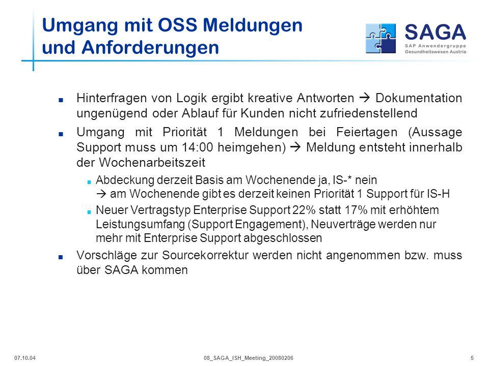 07.10.0408_SAGA_ISH_Meeting_200802066  Wir haben einen Anspruch auf Dokumentation, insbesondere für BADIs  Hr.