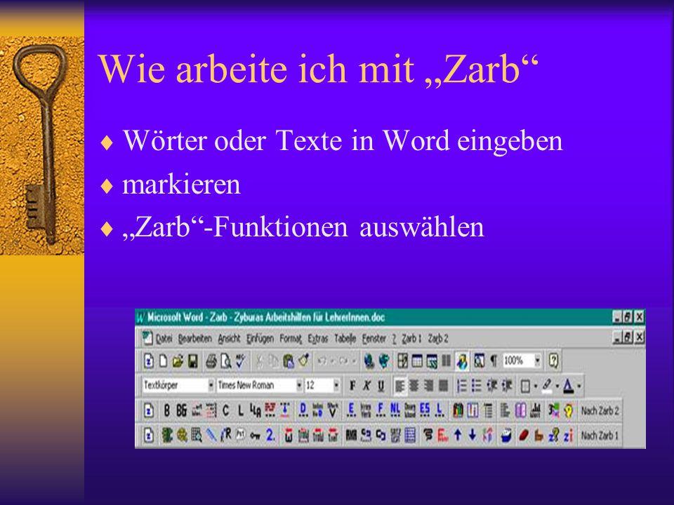 """Wie arbeite ich mit """"Zarb""""  Wörter oder Texte in Word eingeben  markieren  """"Zarb""""-Funktionen auswählen"""