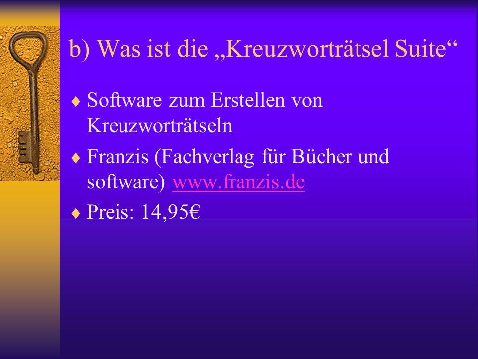 """b) Was ist die """"Kreuzworträtsel Suite""""  Software zum Erstellen von Kreuzworträtseln  Franzis (Fachverlag für Bücher und software) www.franzis.dewww."""