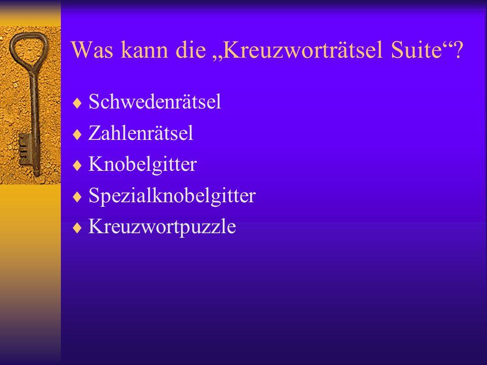 """Was kann die """"Kreuzworträtsel Suite""""?  Schwedenrätsel  Zahlenrätsel  Knobelgitter  Spezialknobelgitter  Kreuzwortpuzzle"""