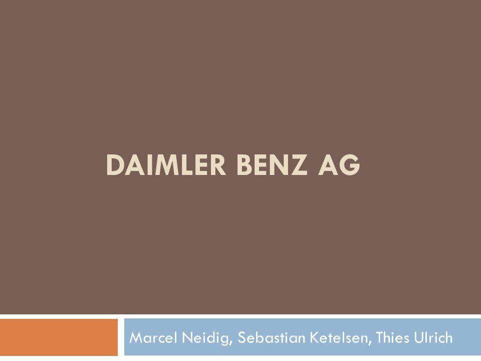 DAIMLER BENZ AG Marcel Neidig, Sebastian Ketelsen, Thies Ulrich