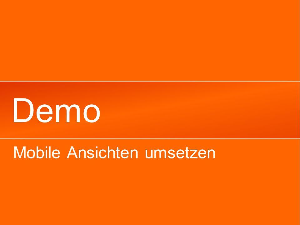 Demo Mobile Ansichten umsetzen