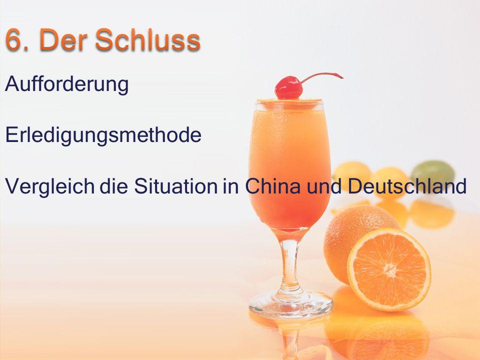 Aufforderung Erledigungsmethode Vergleich die Situation in China und Deutschland