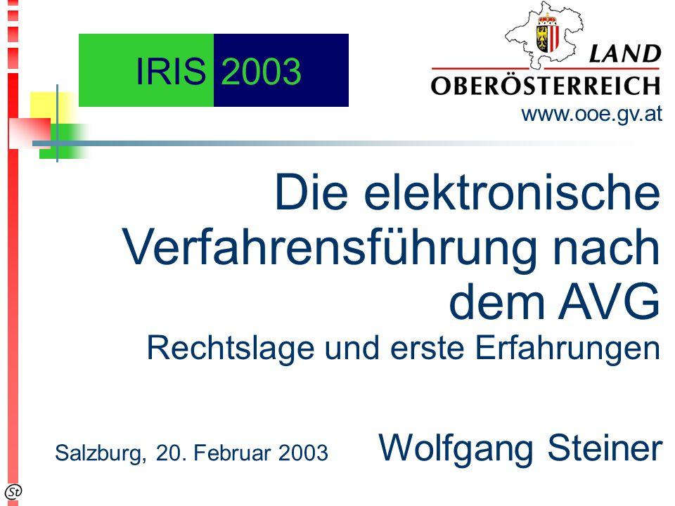 Die elektronische Verfahrensführung nach dem AVG Rechtslage und erste Erfahrungen www.ooe.gv.at Salzburg, 20.