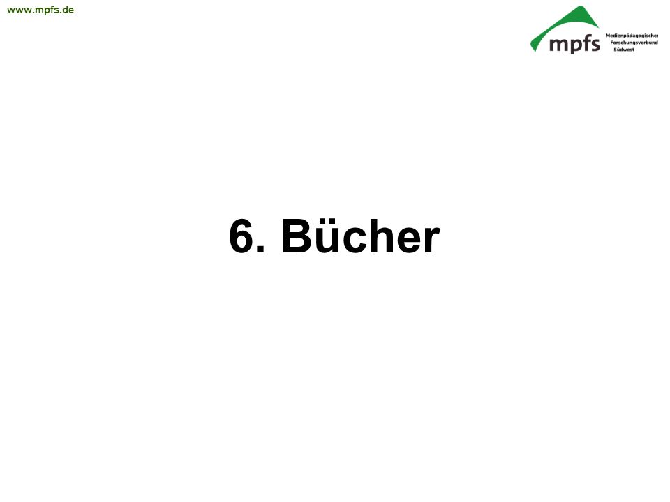 6. Bücher