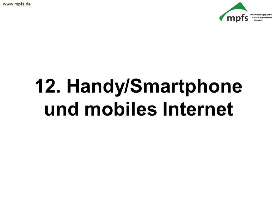12. Handy/Smartphone und mobiles Internet