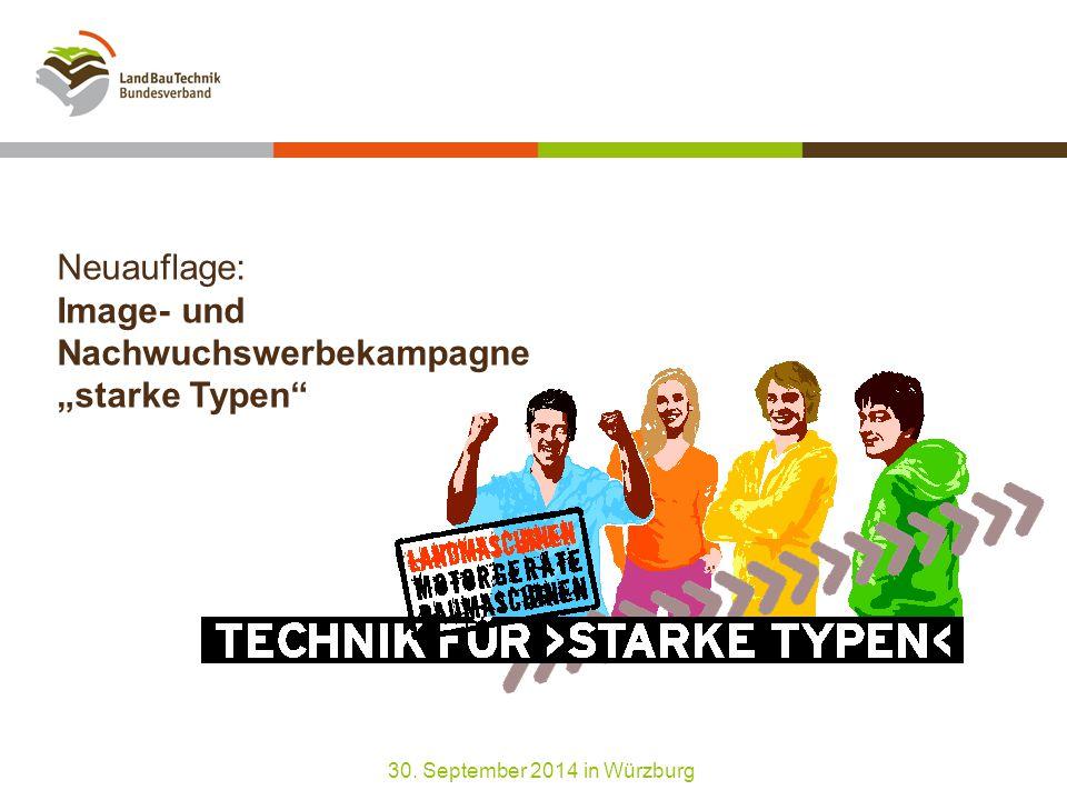 """Neuauflage: Image- und Nachwuchswerbekampagne """"starke Typen 30. September 2014 in Würzburg"""