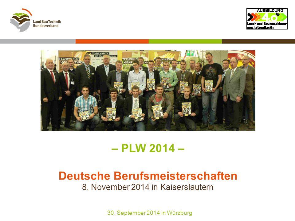 – PLW 2014 – Deutsche Berufsmeisterschaften 8. November 2014 in Kaiserslautern 30.