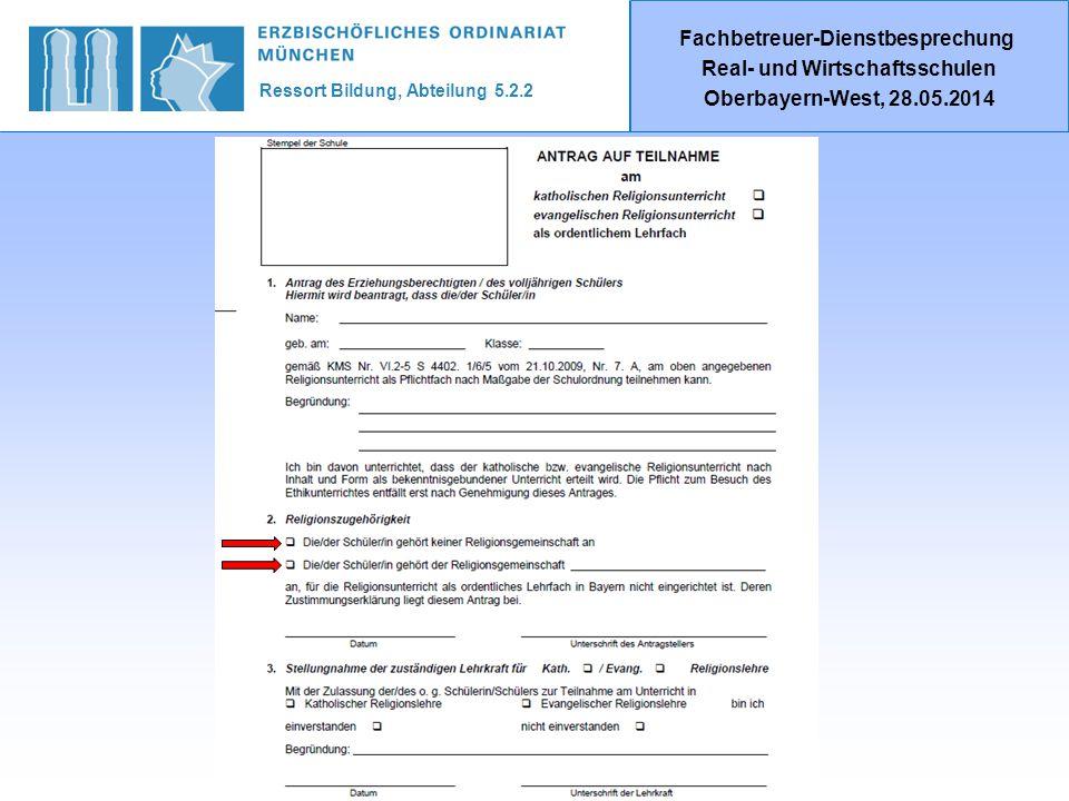 Ressort Bildung, Abteilung 5.2.2 Fachbetreuer-Dienstbesprechung Real- und Wirtschaftsschulen Oberbayern-West, 28.05.2014 DANKE!