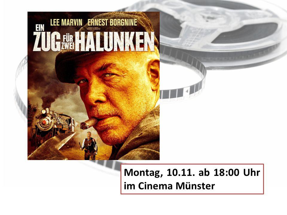 Montag, 10.11. ab 18:00 Uhr im Cinema Münster