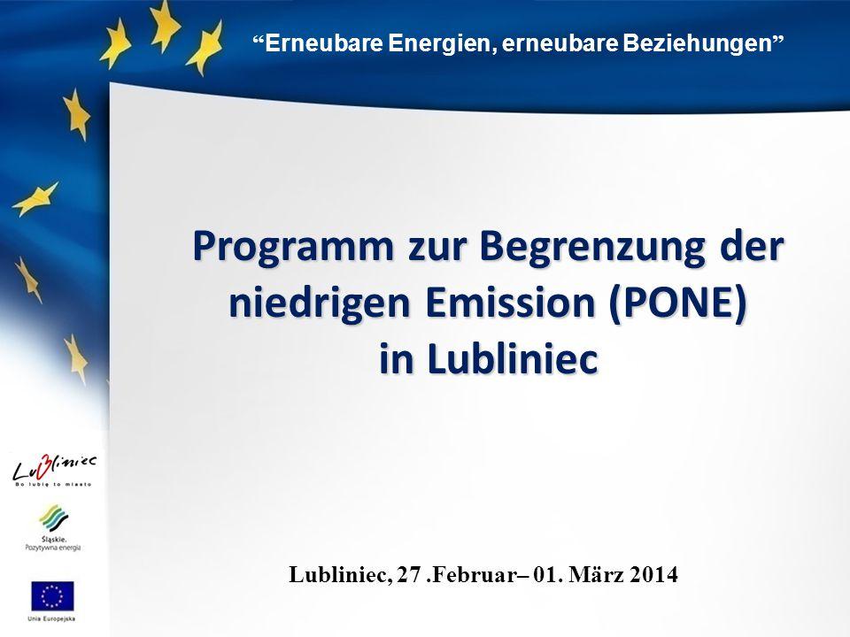 Erneubare Energien, erneubare Beziehungen Programm zur Begrenzung der niedrigen Emission (PONE) in Lubliniec Lubliniec, 27.Februar– 01.
