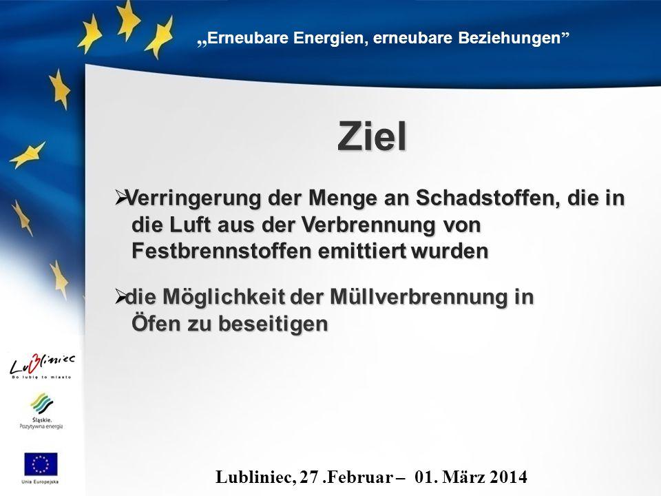 """ Erneubare Energien, erneubare Beziehungen Lubliniec, 27.Februar – 01."