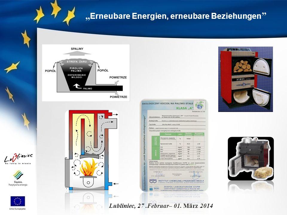 """"""" Erneubare Energien, erneubare Beziehungen Lubliniec, 27.Februar– 01. März 2014"""