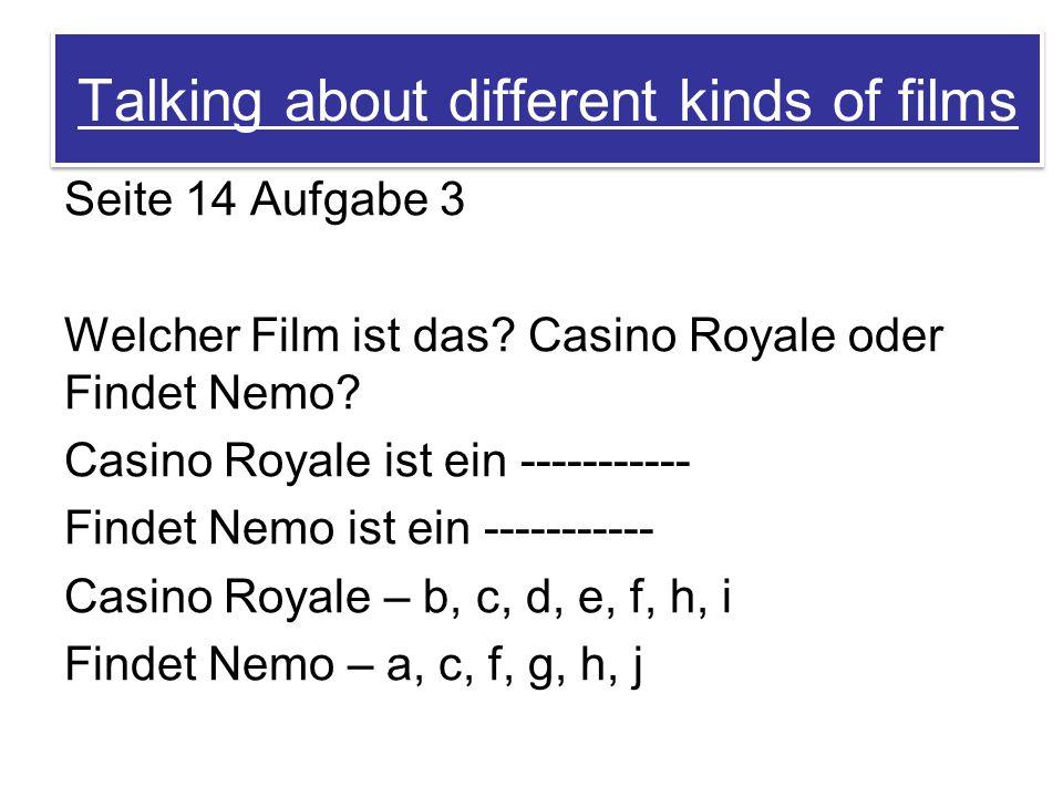 Talking about different kinds of films Seite 14 Aufgabe 3 Welcher Film ist das.