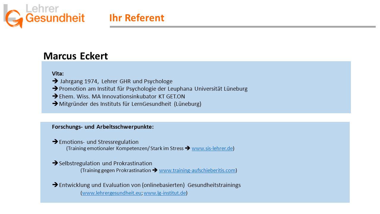 Vita:  Jahrgang 1974, Lehrer GHR und Psychologe  Promotion am Institut für Psychologie der Leuphana Universität Lüneburg  Ehem. Wiss. MA Innovation