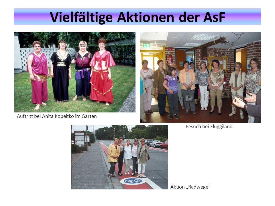 """Vielfältige Aktionen der AsF Auftritt bei Anita Kopeitko im Garten Besuch bei Fluggiland Aktion """"Radwege"""""""