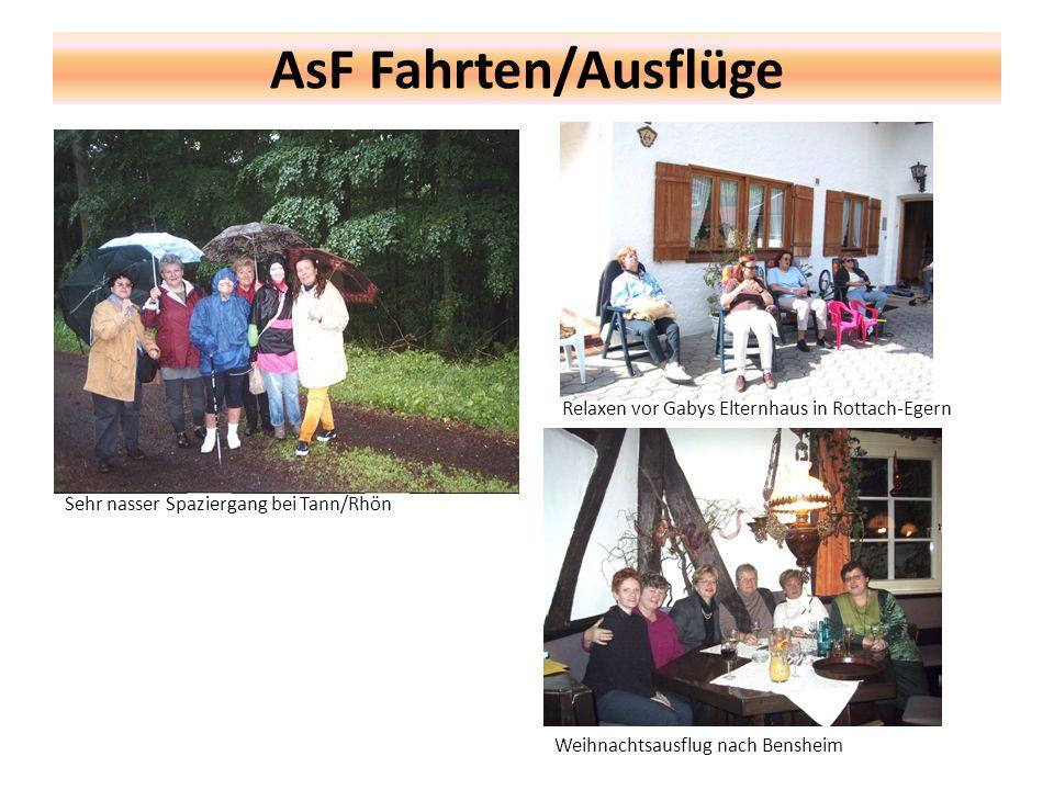 AsF Fahrten/Ausflüge Sehr nasser Spaziergang bei Tann/Rhön Relaxen vor Gabys Elternhaus in Rottach-Egern Weihnachtsausflug nach Bensheim