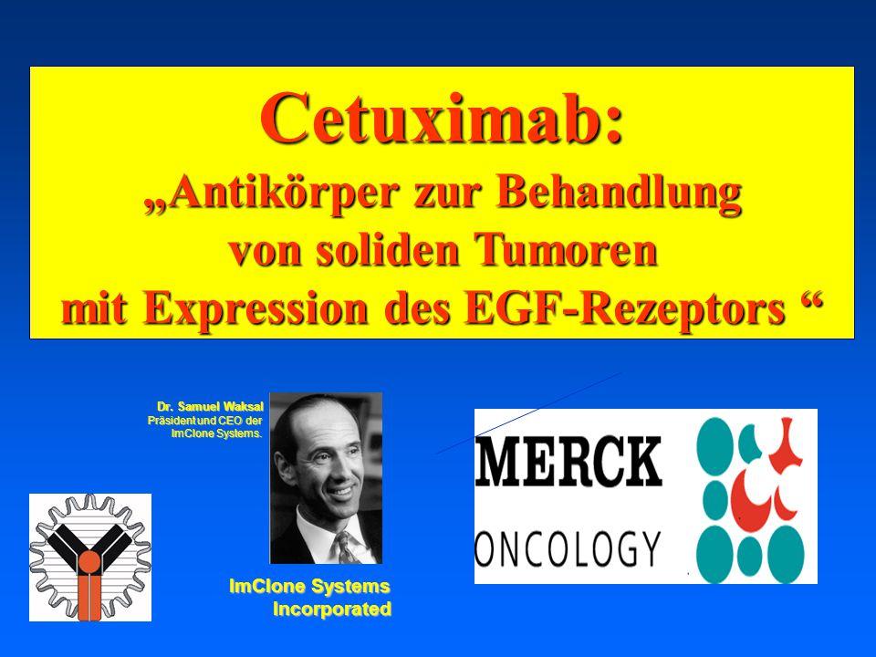 """03.05.2001 17.00 Uhr s.t. Potsdam: 16.06.2001 GEHE Cetuximab: """"Antikörper zur Behandlung von soliden Tumoren mit Expression des EGF-Rezeptors """" ImClon"""