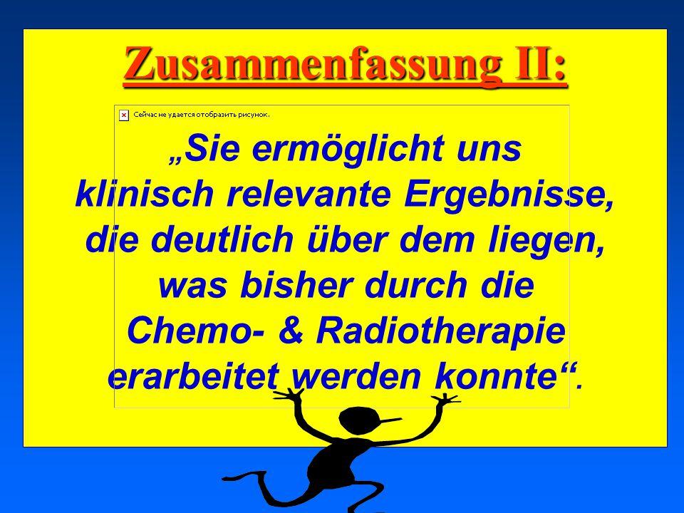 """03.05.2001 17.00 Uhr s.t. Potsdam: 16.06.2001 GEHE Zusammenfassung II: """" Sie ermöglicht uns klinisch relevante Ergebnisse, die deutlich über dem liege"""