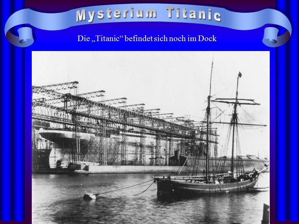 """Die """"Titanic"""" befindet sich noch im Dock"""