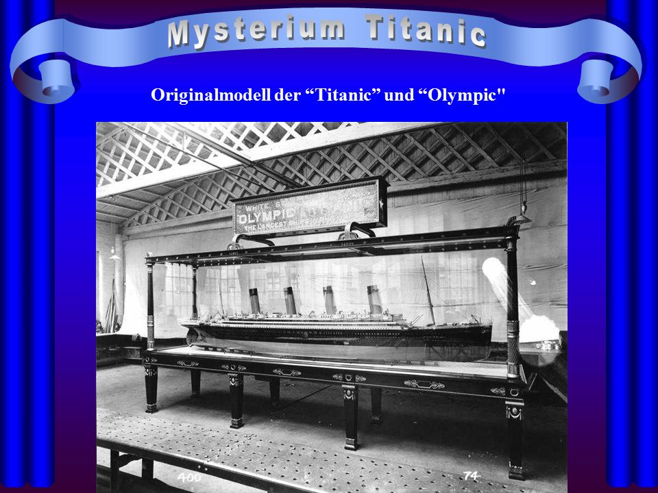 "Originalmodell der ""Titanic"" und ""Olympic"
