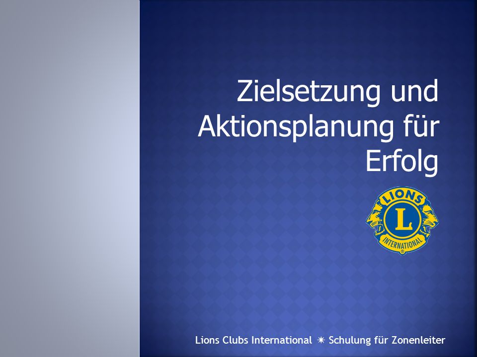 Lions Clubs International  Schulung für Zonenleiter