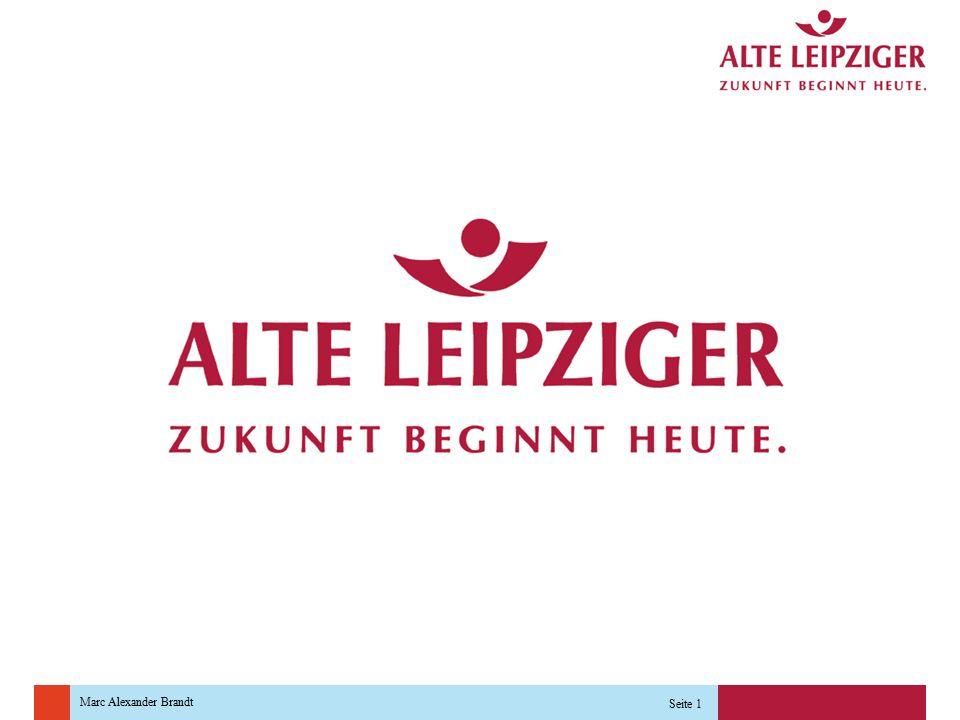 Marc Alexander Brandt Seite 2 Herzlich Willkommen Marc Alexander Brandt Accountmanager Leben Vertriebsdirektion Ost Markt 5/6 04109 Leipzig Tel.: 0341/ 9989243 E-Mail: Alexander.Brandt@alte-leipziger.de Ihr