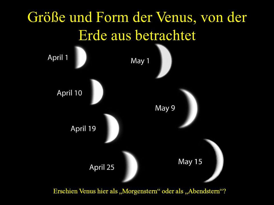 """Größe und Form der Venus, von der Erde aus betrachtet Erschien Venus hier als """"Morgenstern"""" oder als """"Abendstern""""?"""