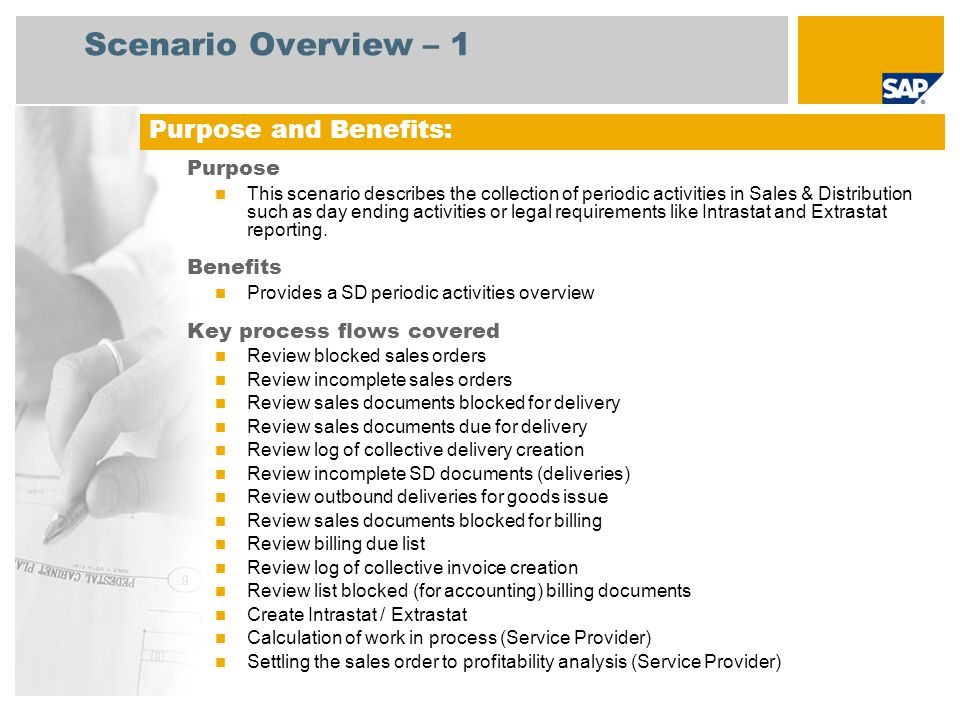 Scenario Overview – 2 Required SAP enhancement package 4 for SAP ERP 6.0 Company roles involved in process flows Billing Administrator Sales Manager Warehouse Clerk Sales Administrator Warehouse Manager Accounts Receivable Manager Customs Agent Product Cost Controller SAP Applications Required: