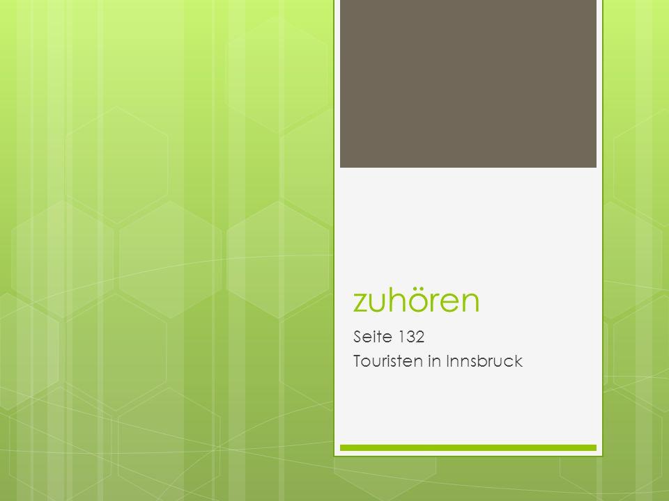 zuhören Seite 132 Touristen in Innsbruck