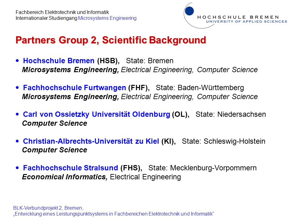 """Fachbereich Elektrotechnik und Informatik Internationaler Studiengang Microsystems Engineering BLK-Verbundprojekt 2, Bremen, """"Entwicklung eines Leistungspunktsystems in Fachbereichen Elektrotechnik und Informatik Conversion of Grades:  Of increasing relevance in case of - more mobility between universities (domestic and abroad) - use of modules in different courses of studies  Proposal HRK, KMK (2000) regarding conversion: Inconsistencies - use of 5 grade levels A - E (""""sufficient ) instead of 4 (present system) - grade distribution is NOT linear, e.g."""