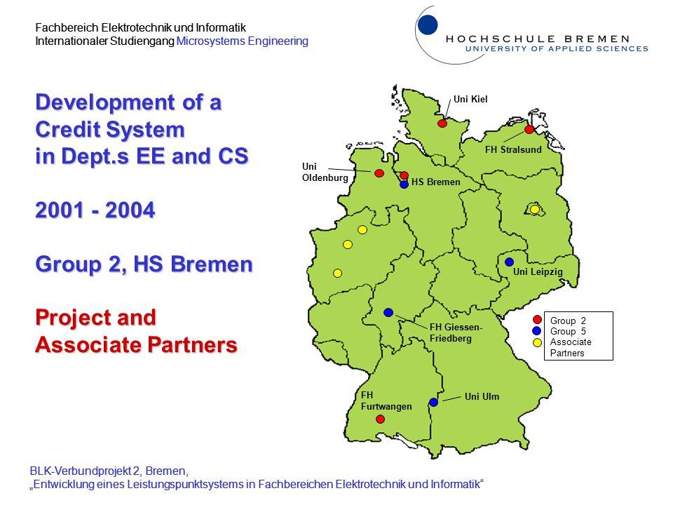 """Fachbereich Elektrotechnik und Informatik Internationaler Studiengang Microsystems Engineering BLK-Verbundprojekt 2, Bremen, """"Entwicklung eines Leistu"""