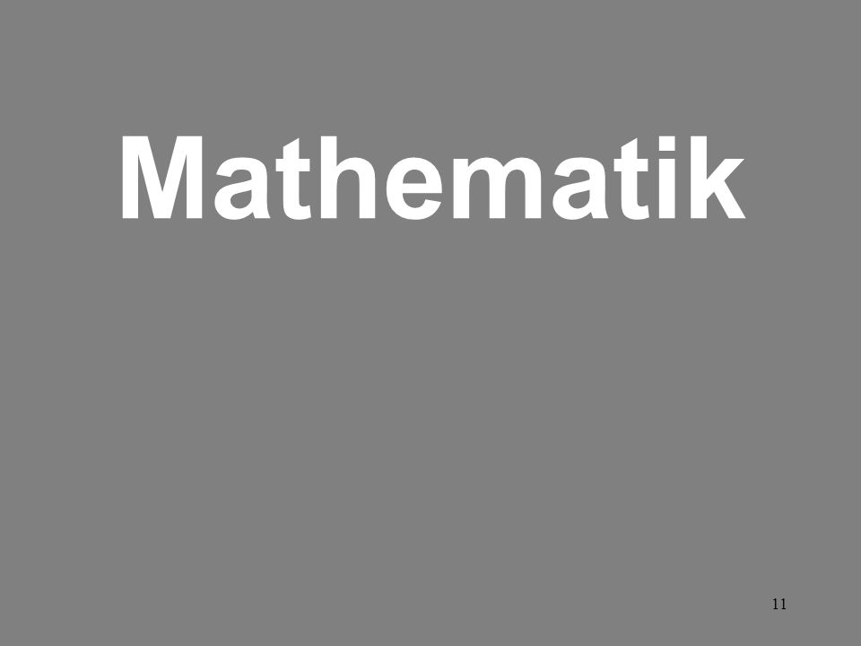 11 Mathematik