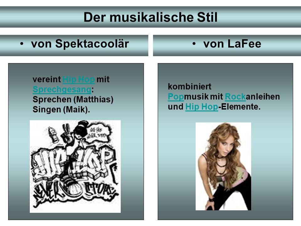 Debütsongs von Spektacoolärvon LaFee Virus (2006) Prinzesschen (2006) Es wird ja alles wieder gut (1996) Meine kleine Schwester (1998)