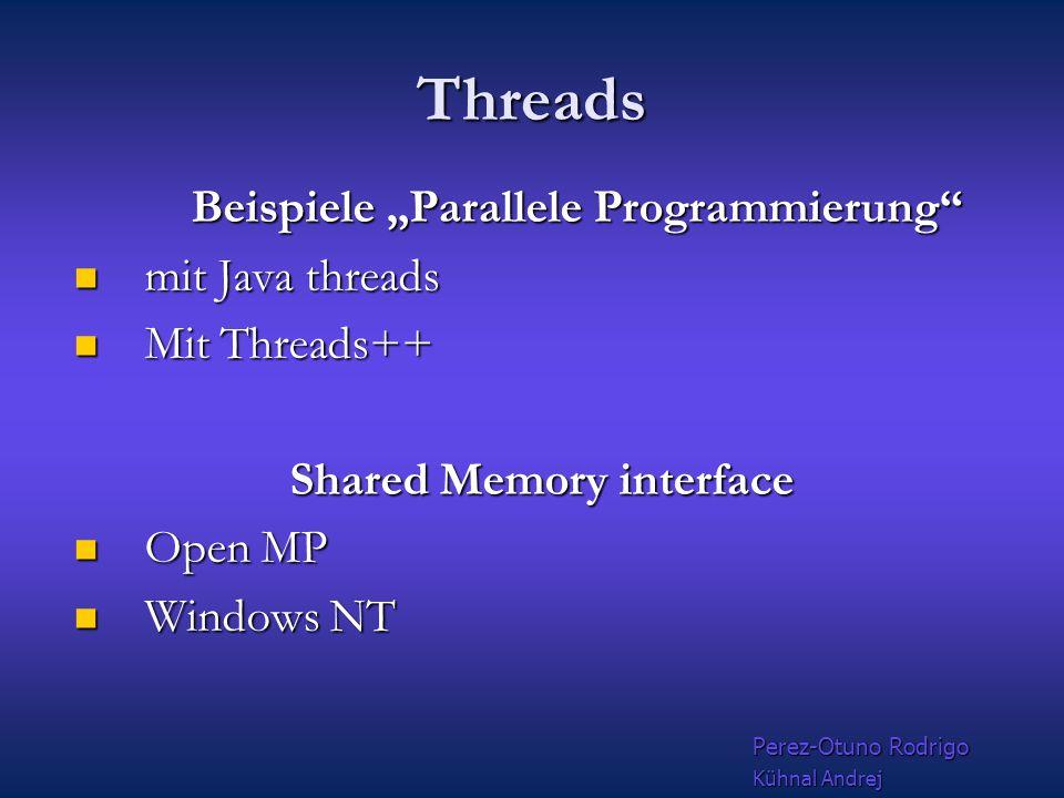 Thread Was ist Thread? Was ist Thread? Thread = leichtgewichtiger Prozess = Prozess, der sich mit anderen den gleichen Adressbereich(bzw. die gleiche