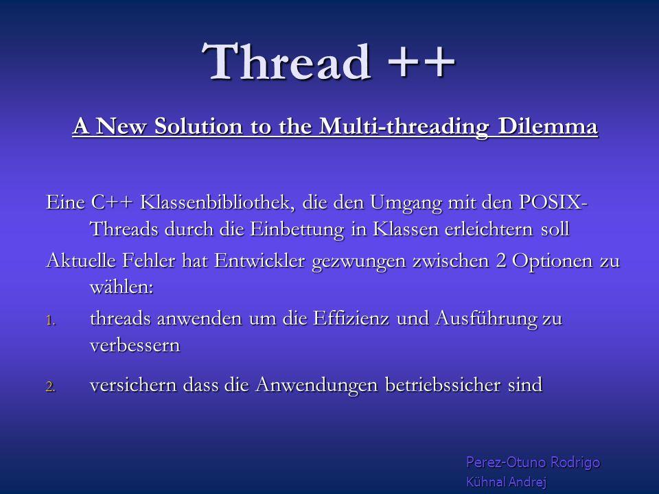 """Java Threads Für die Anwendung von """"Shared Memory brauchen wir die grundlegenden Synchronisationskonzepte Für die Anwendung von """"Shared Memory brauchen wir die grundlegenden Synchronisationskonzepte In Java gibt es eine Basisklasse java.lang.Thread, die einen fertigen Thread darstellt In Java gibt es eine Basisklasse java.lang.Thread, die einen fertigen Thread darstellt Perez-Otuno Rodrigo Kühnal Andrej"""