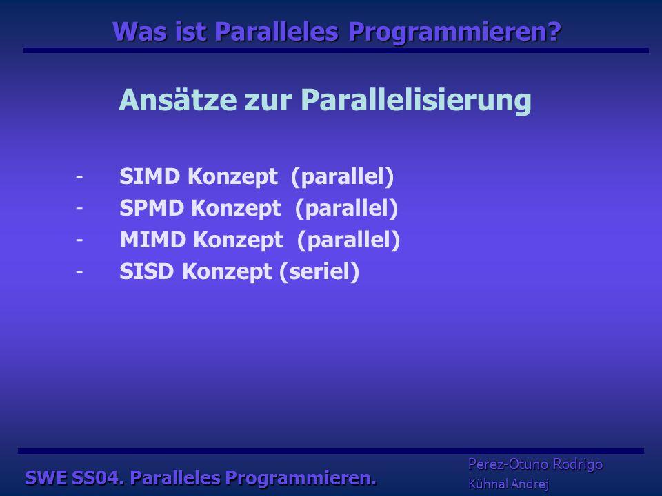 Warum Paralleles Programmieren.  Schnell Ergebniss berechnen.