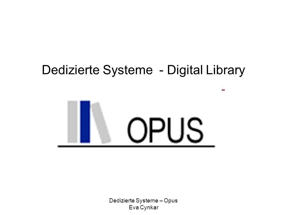 Dedizierte Systeme – Opus Eva Cynkar Dedizierte Systeme - Digital Library