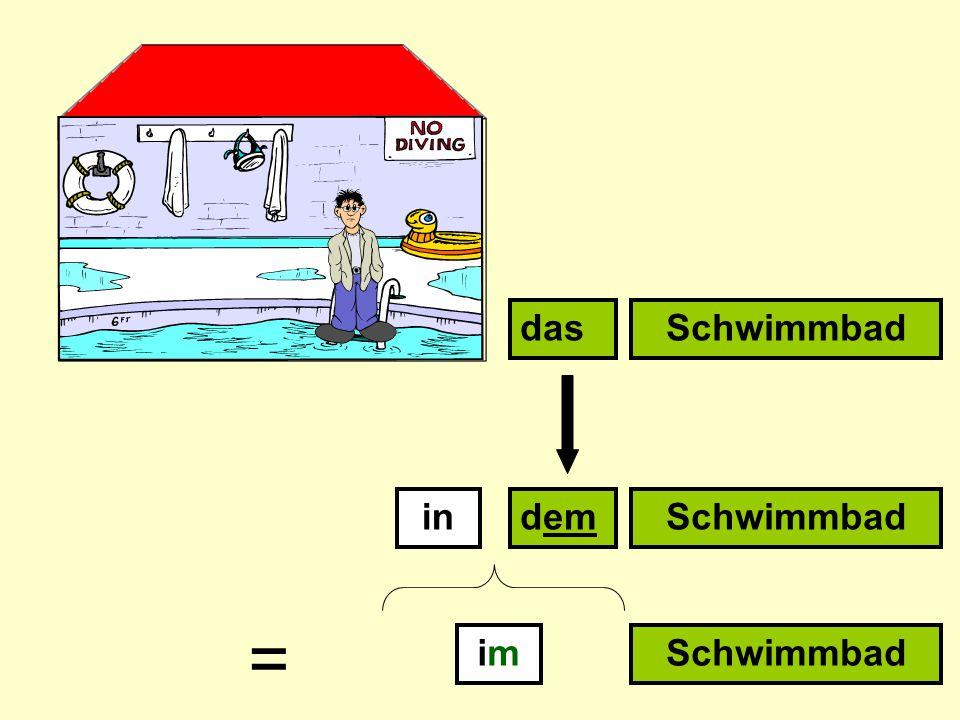indem dasSchwimmbad imim =