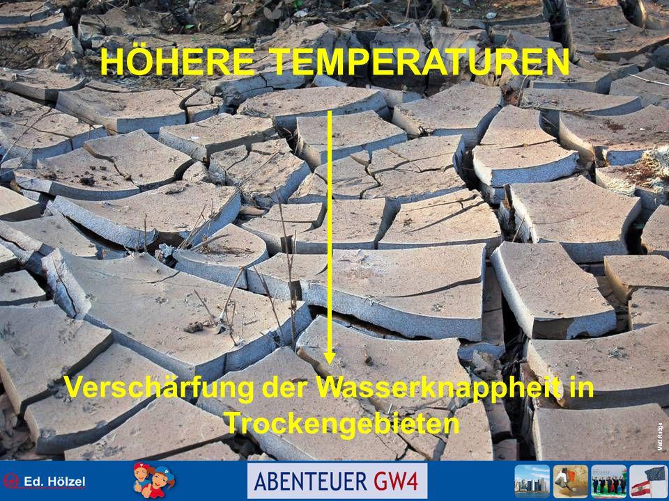 Matt Rudge HÖHERE TEMPERATUREN Verschärfung der Wasserknappheit in Trockengebieten