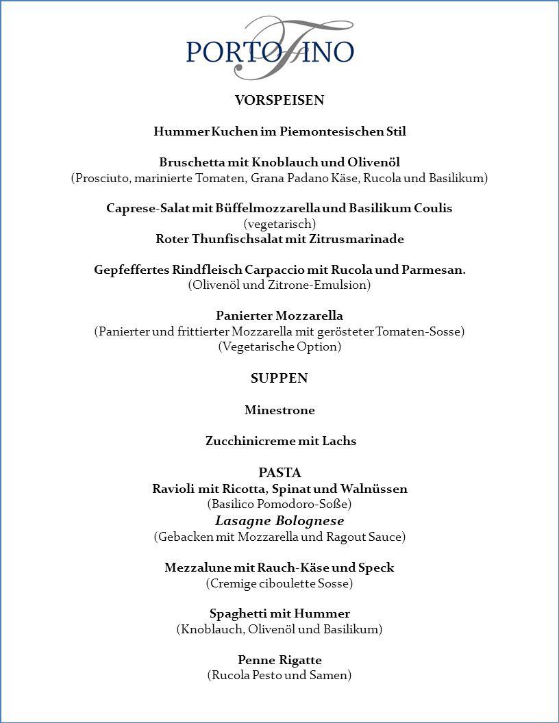 FISH Filet vom Mahi Mahi in Livornese Sauce (Tomaten, Knoblauch, Sardellen, Kapern, schwarze Oliven und Zitrone Gedämpftes Lachsfilet mit Kartoffeln in Wein und cremiger Kürbis (Florentine Sauce) FLEISCH Beef scallopini mit Zitrone, Gemüse und Zucchini Cannelloni Schweinesteak vom Grill Gorgonzola Kruste, ballotine von Auberginen Romanischer Saltimboca, goldene Kartoffeln und karamellisierte Zwiebeln (Rindfleisch, Schinken und Sauce) Milanese gerolltes Huhn, gegrillter Polenta(Maispulver) und geröstete Auberginen DESSERTS Klassisches Tiramisu mit Kaffee und Amareto Essenz Schokoladen Windbeutel mit Nutella und Vanillecreme gefüllt Weiße Schokolade panacota mit roter Früchtesosse sizilianische Cannoli (Teigrolle) (Ricota, Orange und Schokolade)